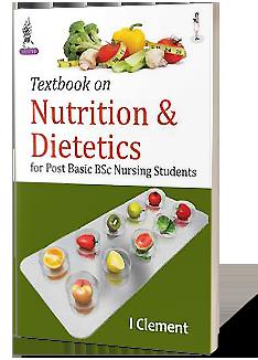 JaypeeDigital | Textbook on Nutrition & Dietetics for Post Basic BSc
